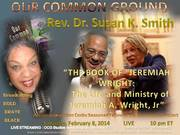 Rev. Dr. Susan K. Smith   02/8/14