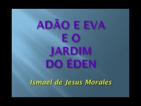 O ESOTERISMO DE ADÃO E EVA E O JARDIM DO ÉDEN