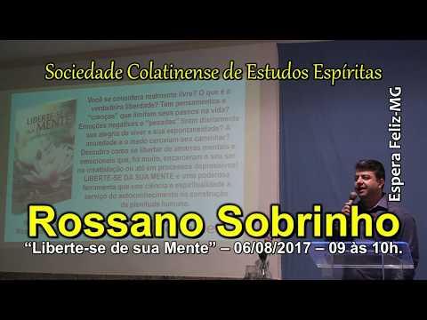 """""""Liberte-se de sua Mente"""", com Rossano Sobrinho"""