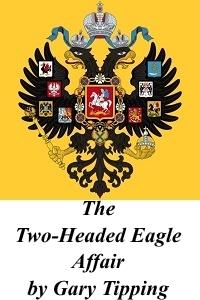 The Two-Headed Eagle Affair