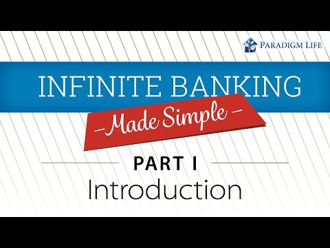 Intro to The Infinite Banking Made simple series