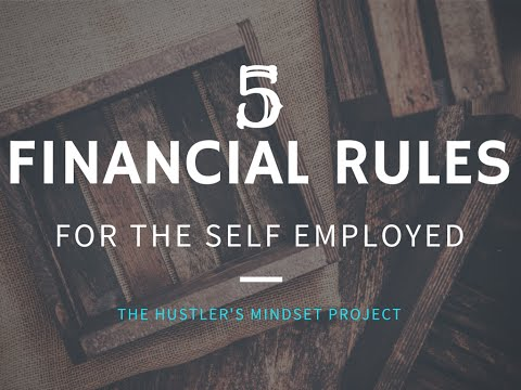5 Financial Rules For The Self Employed - HUSTLERSMINDSET