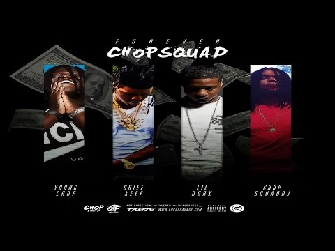 Chief Keef & Lil Durk - Forever Chopsquad Full Mixtape