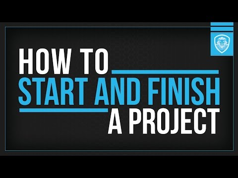 The 5 Keys on How to Start and Finish a Project