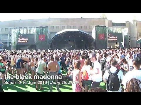The Black Madonna - Live @ Festival Sónar 2016