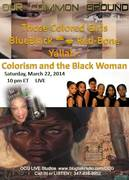 Coming UP March 22, 2014  Colorism