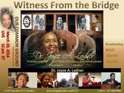 Witness from the Bridge l Dr. Joyce A. Ladner