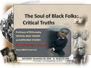 11-15-14 The Souls of Black Folks: Critical Truth lDr. Tommy Curry