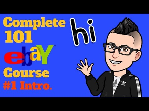 $$ The Complete 101 eBay Clothing Resale Course $$ Class #1 Course Introduction