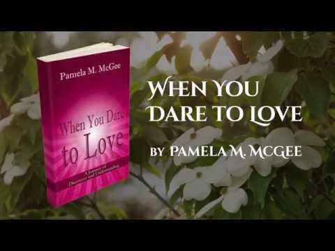 When You Dare To Love