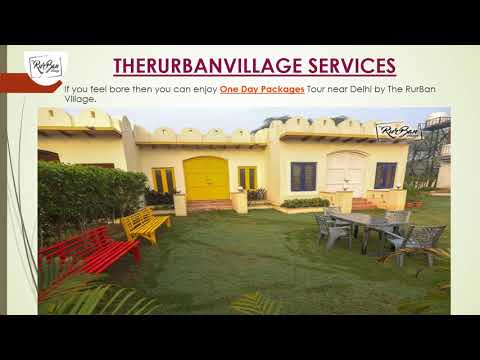 Day Package near Delhi by TheRurBanVillage