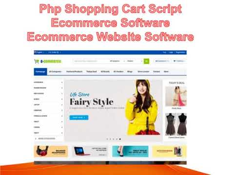 Php Shopping Cart Script  -  Ecommerce Software -  Ecommerce Website Software