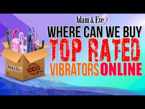 Buy Top Rated Vibrators Online |  Adam and Eve Sex Toys Shop