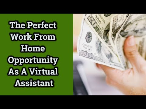 The Perfect Work From Home Opportunity As A Virtual Assistant