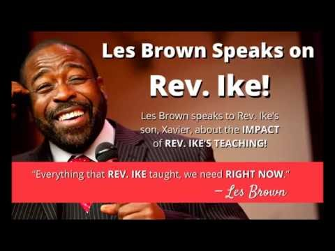 Les Brown Speaks About Rev. Ike and the Impact of Rev. Ike's Teaching!