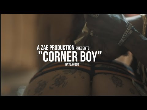NaybaHood - Corner Boy (Official Music Video) Shot By @AZaeProduction
