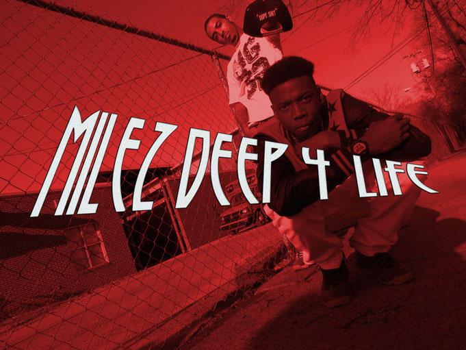 MILEZDEEP4LIFE