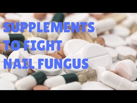 Take these supplements to fight nail fungus