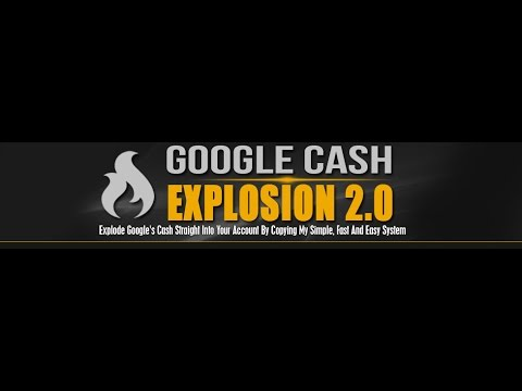 Google Cash Explosion Review, is Google Cash Explosion a solid way to make money online?