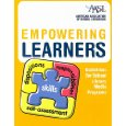 Empowering Learners by AASL