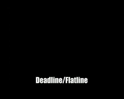 Deadline-flatline