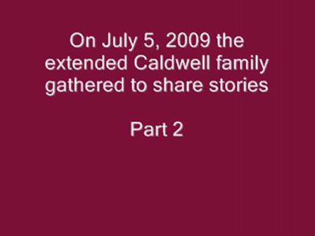 Caldwell Family Reunion Pt. 2