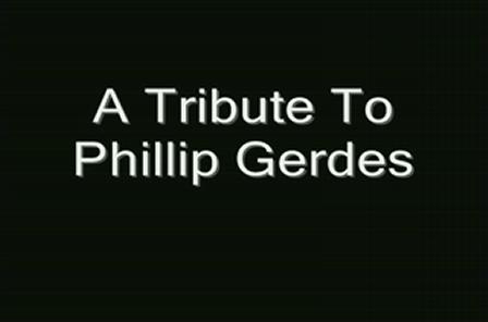 Tribute to Phillip Gerdes