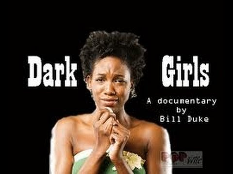 """Dark Girls""--A Look At Colorism and Internalized Racism In The Black Community!!(Full Documentary)"