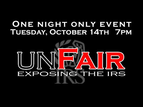 UNFAIR: EXPOSING THE IRS - Official :90 Trailer