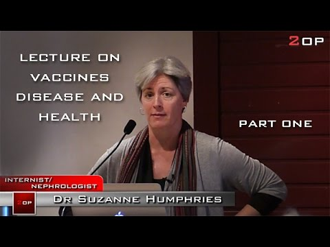 Dr. Suzanne Humphries Lecture on vaccines and health FULL PART ONE