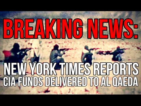 BREAKING: NYT Reports CIA funds delivered to Al Qaeda