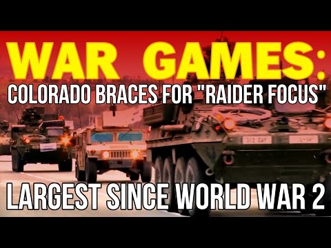 WAR GAMES: Colorado Braces for largest since World War 2