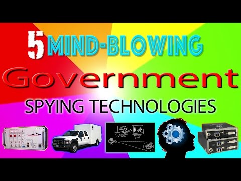 5 Mind-Blowing Spying Technologies