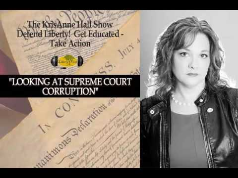 Looking at Supreme Court Corruption | The KrisAnne Hall Show, Nov 14th. 2016