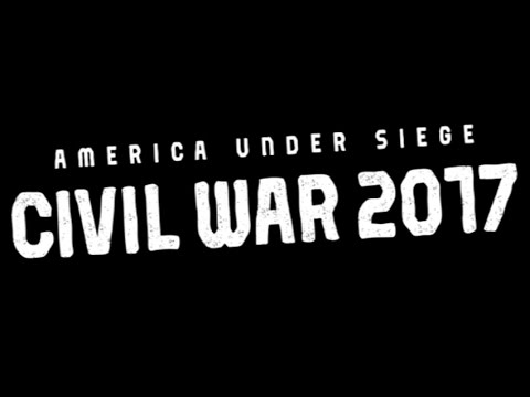 America Under Siege: Civil War 2017