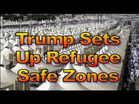 Trump Sets Up 6 Refugee Safe Zones in One Day, 1468