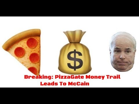 Breaking: PizzaGate Money Trail Leads To McCain