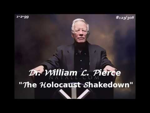 """DR. WILLIAM LUTHER PIERCE (1-2-99)  """" The Holocaust Shakedown"""""""