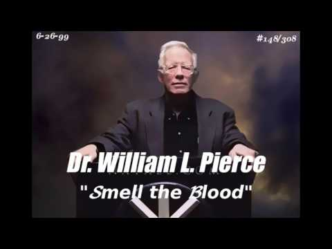 """DR. WILLIAM LUTHER PIERCE (6-26-99) #148/308 """"SMELL the BLOOD"""""""