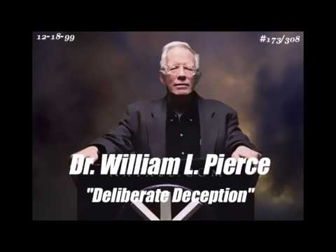 "DR. WILLIAM LUTHER PIERCE (12-18-99) #173/308 ""Deliberate Deception"""
