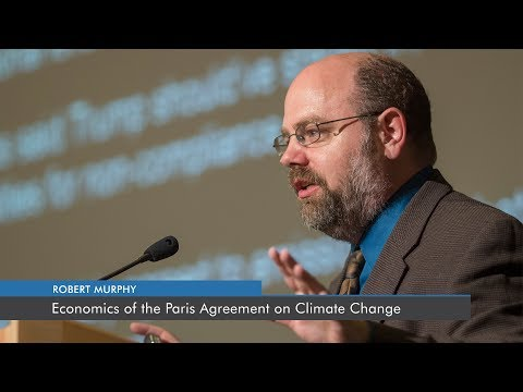 Economics of the Paris Agreement on Climate Change | Robert P. Murphy
