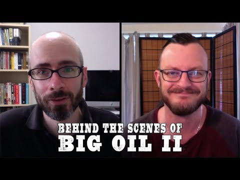 "Behind The Scenes on ""Why Big Oil Conquered The World"""