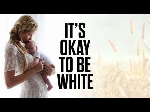 It's Okay to be White