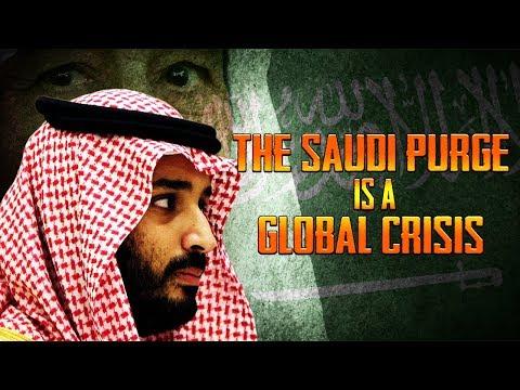 The Saudi Purge is a Global Crisis
