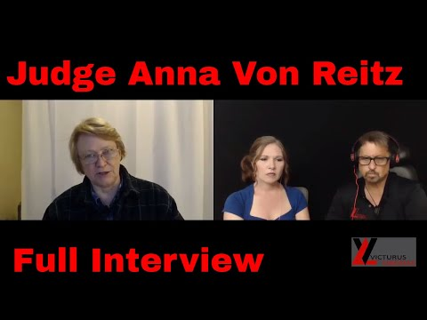 FULL Judge Anna Von Reitz interview - Requested By Many To Upload As ONE File