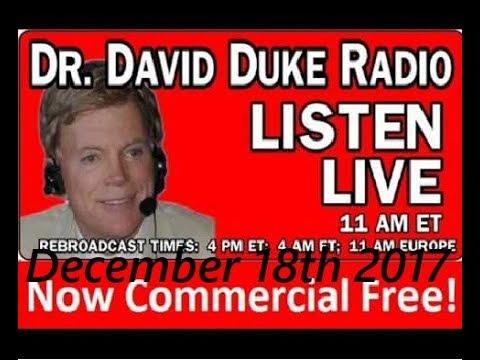 Dr. David Duke Radio Show (December 18th 2017)