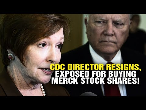 CDC director RESIGNS after EXPOSED buying Merck stock shares!