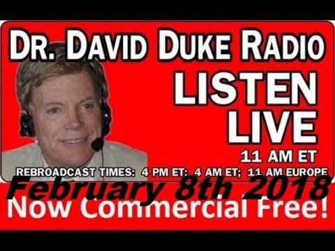 Dr. David Duke Radio Show (February 8th 2018)