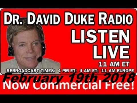 Dr. David Duke Radio Show (February 19th 2018)