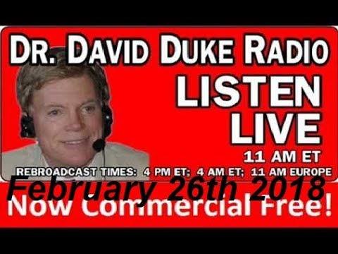 Dr. David Duke Radio Show (February 26th 2018)